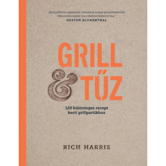 GRILL & TŰZ - Rich Harris