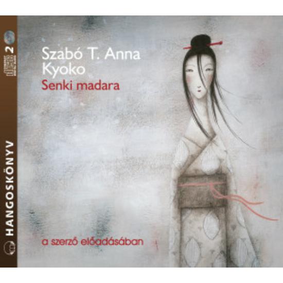 Senki madara - Szabó T. Anna